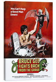 Leinwandbild  Bruce Lee Fights Back from the Grave - Entertainment Collection