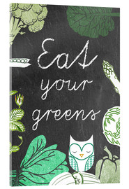 Acrylglasbild  Eat your greens - GreenNest