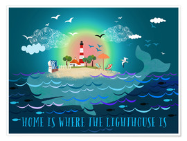 Premium-Poster Home is where the lighthouse is