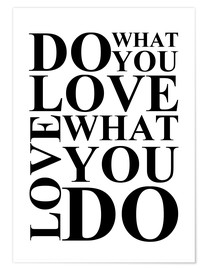 Premium-Poster  Do what you love - Zeit-Raum-Kunstdrucke