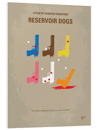Hartschaumbild  No069 My Reservoir Dogs minimal movie poster - chungkong