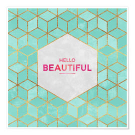 Premium-Poster Hello Beautiful