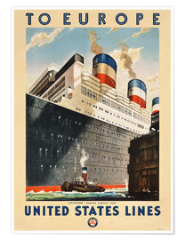 Premium-Poster To Europe - United States Lines