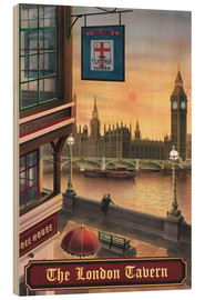 Holzbild  The London Tavern - Peter Green's Pub Signs Collection