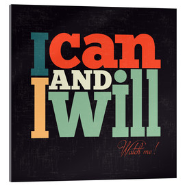 Acrylglasbild  I can and i will - Typobox