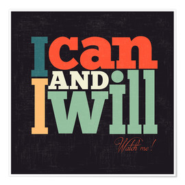 Premium-Poster  I can and I will - Typobox