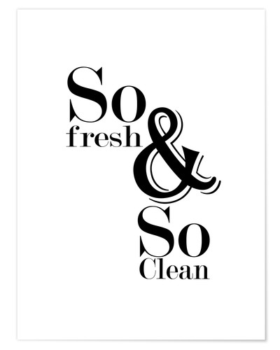 Póster So fresh and so clean
