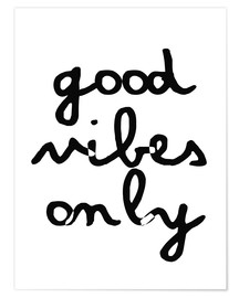 Premium-Poster  Good Vibes Only - Nur gute Schwingungen - Finlay and Noa