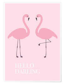 Premium-Poster Hello Darling Flamingo