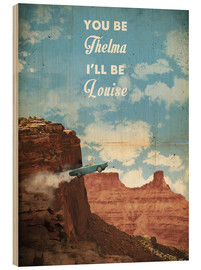 Holzbild  alternative thelma and louise retro film art - 2ToastDesign