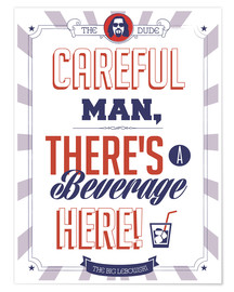 Premium-Poster  alternative big lebowski typography quote - 2ToastDesign