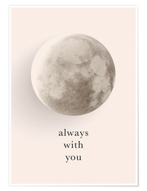 Premium-Poster  Always with you - Amy and Kurt Berlin