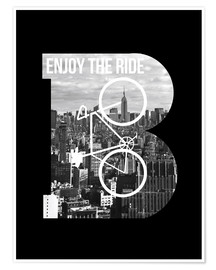 Premium-Poster  Enjoy the ride - Fahrrad - Nory Glory Prints