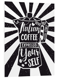 Hartschaumbild  Italian Coffee Typo - Nory Glory Prints