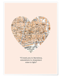 Poster  I'll meet you in Barcelona - Romantik Typo - Nory Glory Prints
