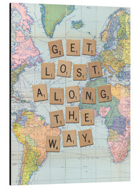 Alubild  Get lost along the way scrabble - Nory Glory Prints