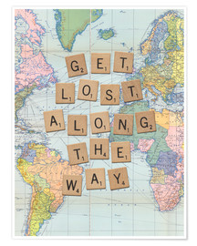 Premium-Poster Get lost along the way scrabble