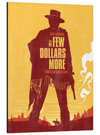 Alu-Dibond  For a few dollars more western movie inspired - Golden Planet Prints