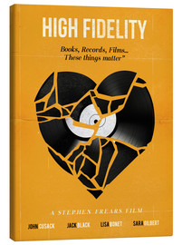 Leinwandbild  High Fidelity (Englisch) - Golden Planet Prints