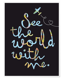 Premium-Poster See the world - Reise Typo