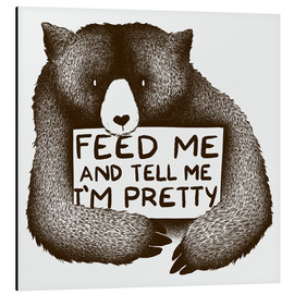 Tobe Fonseca - Feed Me And Tell Me I'm Pretty Bear