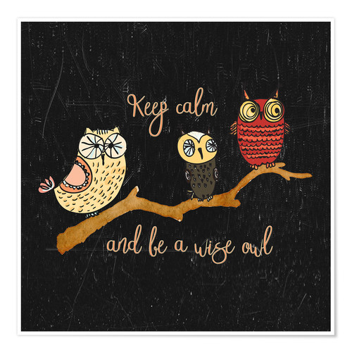 Premium-Poster Keep calm and be a wise owl