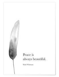Premium-Poster Walt Whitman, Peace is always beautiful
