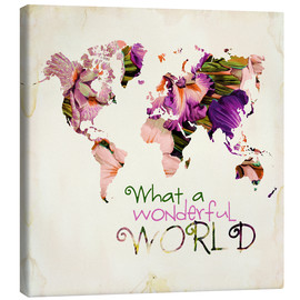 Leinwandbild  What A Wonderful World Map - Mandy Reinmuth