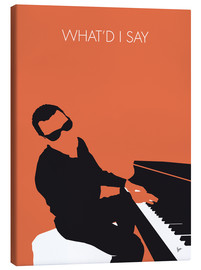 Leinwandbild  Ray Charles - What'd I Say - chungkong