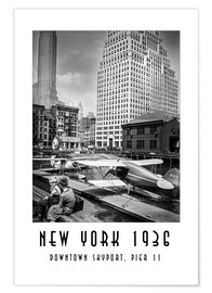 Premium-Poster Historisches New York, Downtown Skyport, Pier 11