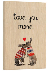 Holzbild  Love you more - GreenNest