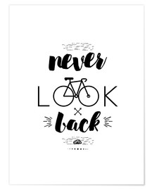 Premium-Poster Never look back