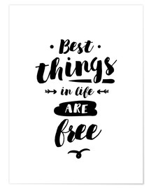 Poster Best things in life are free