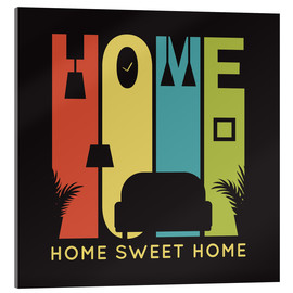 Acrylglas  Sweet Retro Home Typo - Typobox