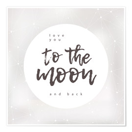 Premium-Poster to the moon and back
