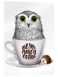 Acrylglas  Owl you need is coffee - Nikita Korenkov