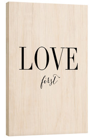 Holzbild  Love first - Amy and Kurt Berlin