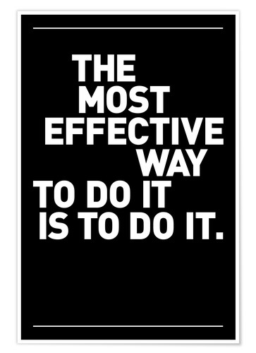 Poster Lavoro - The most effective way to do it, is to do it