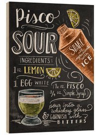 Holzbild  Pisco Sour - Lily & Val