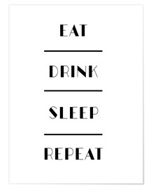 Premium-Poster Eat Drink Sleep Repeat