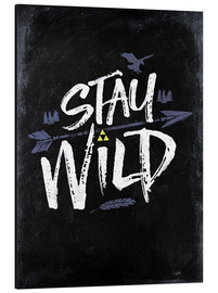 Alubild  Stay Wild - Barrett Biggers