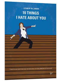 Hartschaumbild  10 Things I Hate About You - chungkong