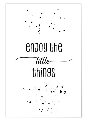 Premium-Poster TEXT ART Enjoy the little things