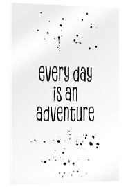 Melanie Viola - TEXT ART Every day is an adventure