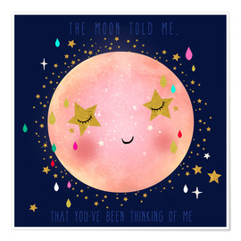 Premium-Poster  The moon told me - Elisandra Sevenstar