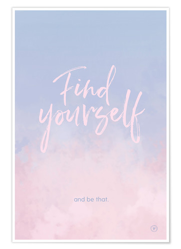 Premium-Poster Find yourself