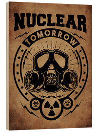 Holzbild  nuclear tomorrow vintage - Durro Art