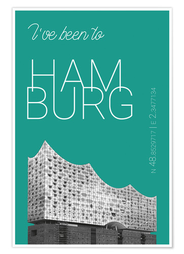 Premium-Poster Pop Art Hamburg Elbphilharmonie - I've been to - Arcadia-Green