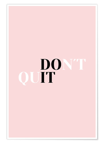 Premium-Poster Don't quit - Do it