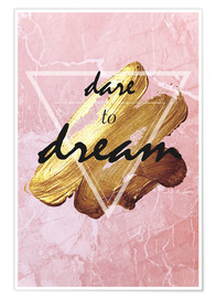 Premium-Poster Dare to dream